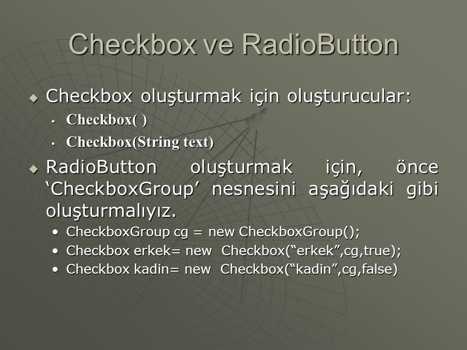Checkbox ve RadioButton