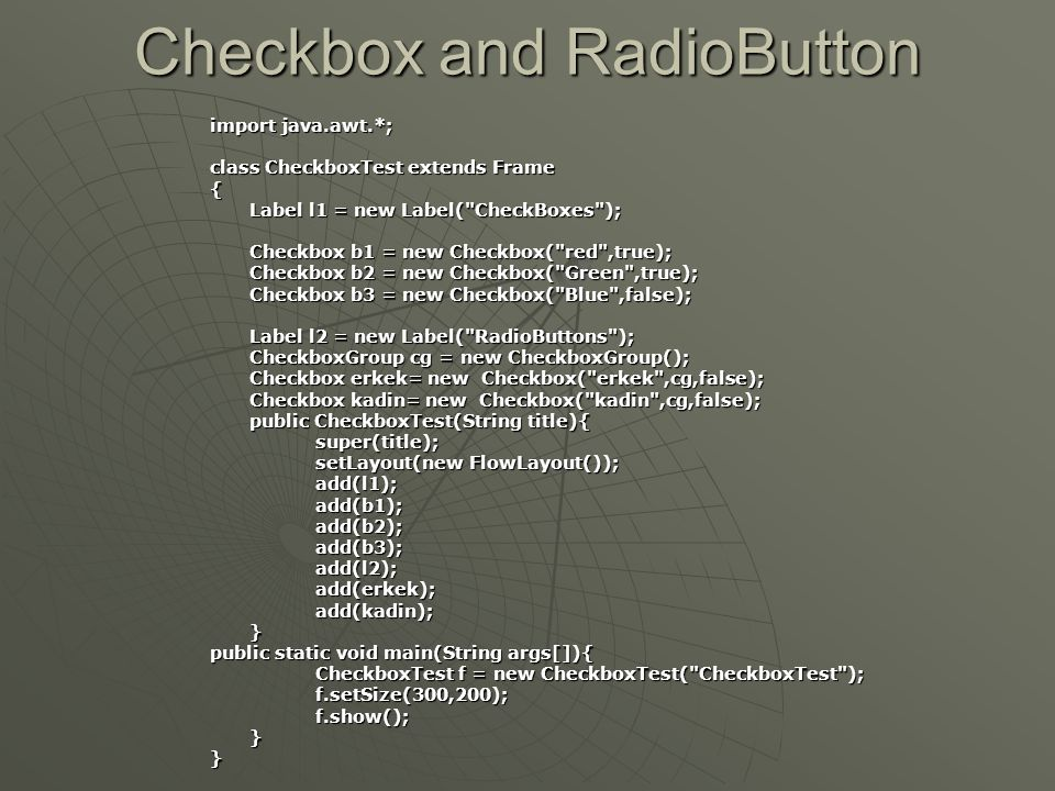 Checkbox and RadioButton
