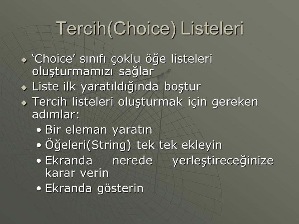 Tercih(Choice) Listeleri