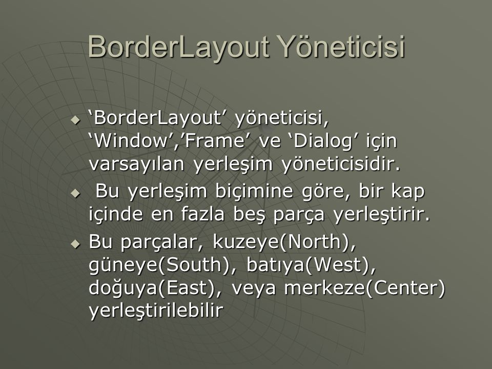 BorderLayout Yöneticisi