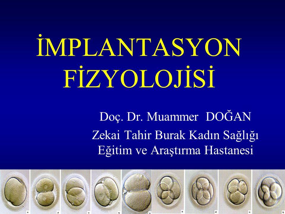 İMPLANTASYON FİZYOLOJİSİ