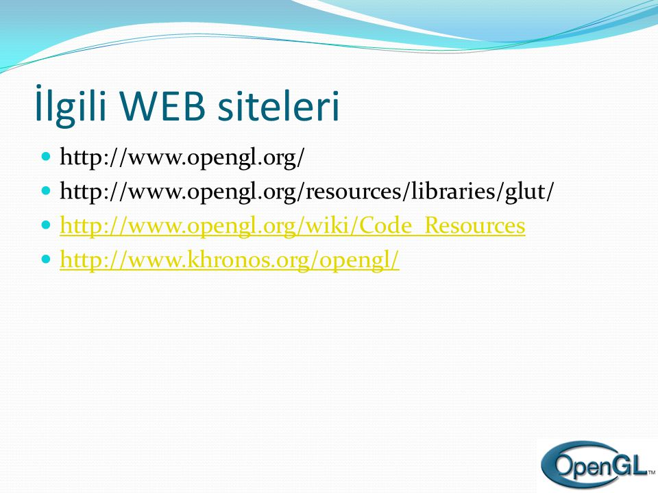 İlgili WEB siteleri http://www.opengl.org/