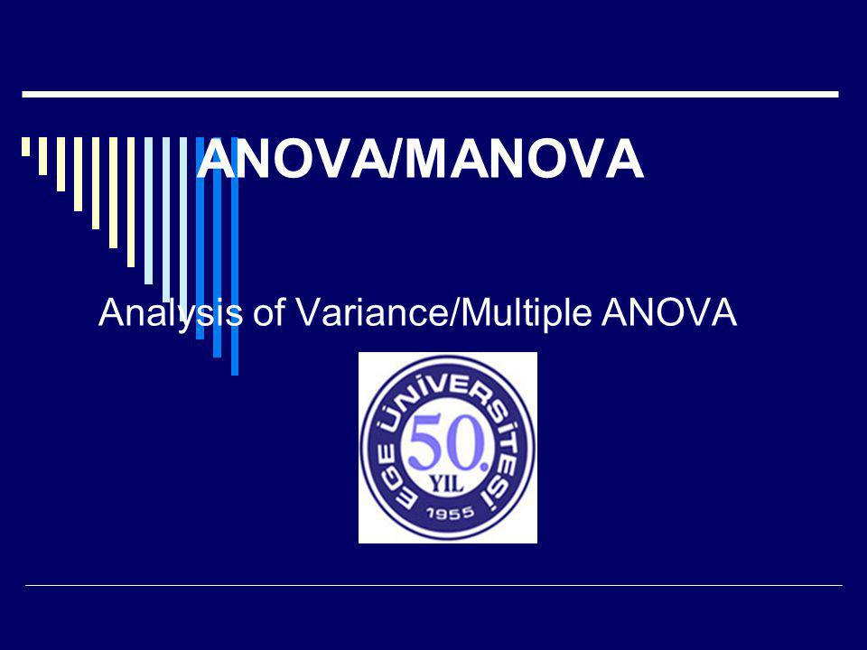 Analysis of Variance/Multiple ANOVA