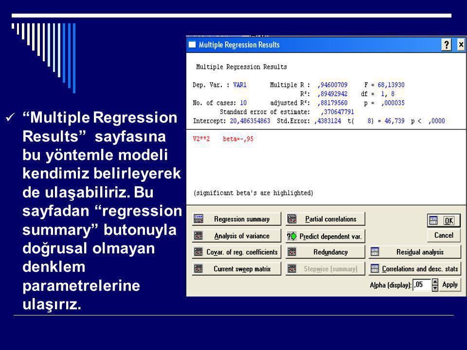 Multiple Regression Results sayfasına bu yöntemle modeli kendimiz belirleyerek de ulaşabiliriz.