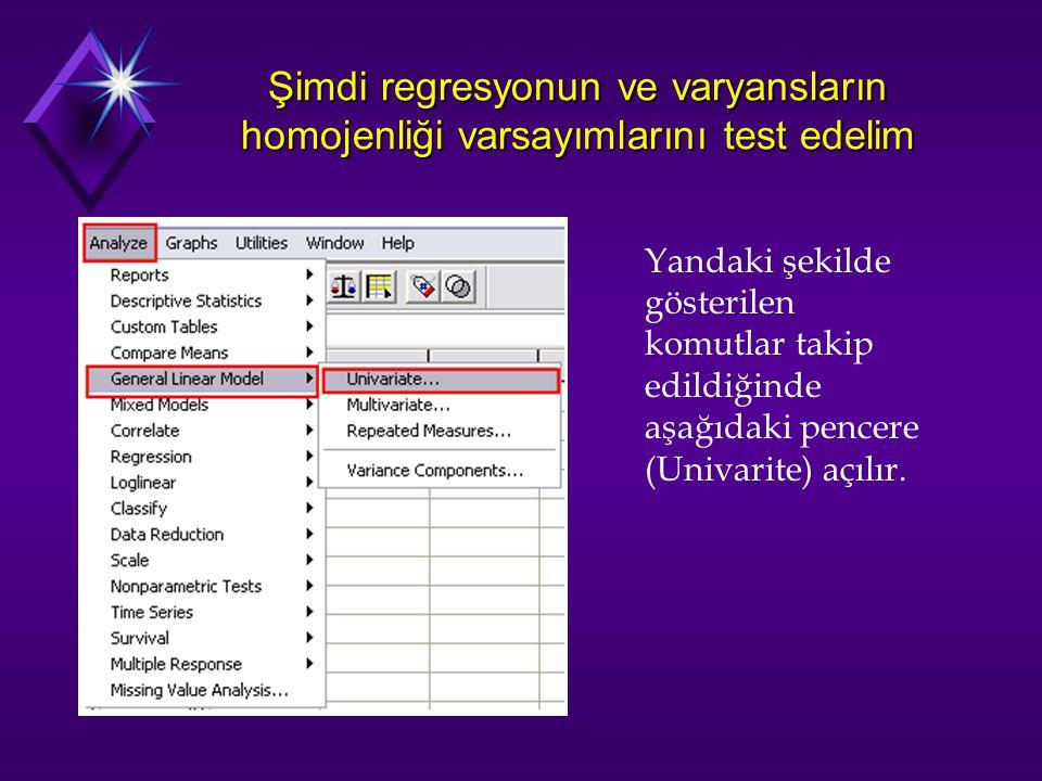 Şimdi regresyonun ve varyansların homojenliği varsayımlarını test edelim