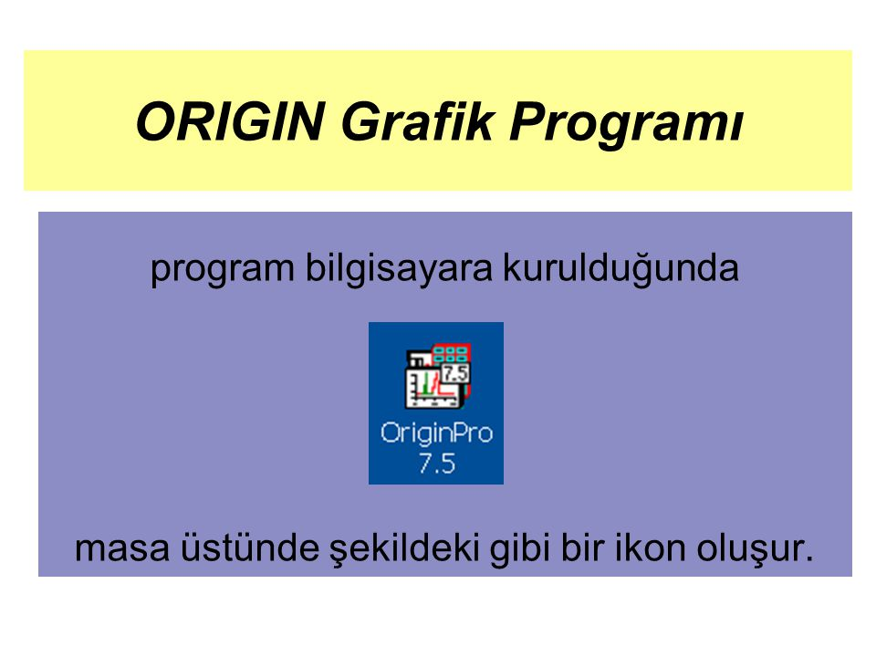 ORIGIN Grafik Programı