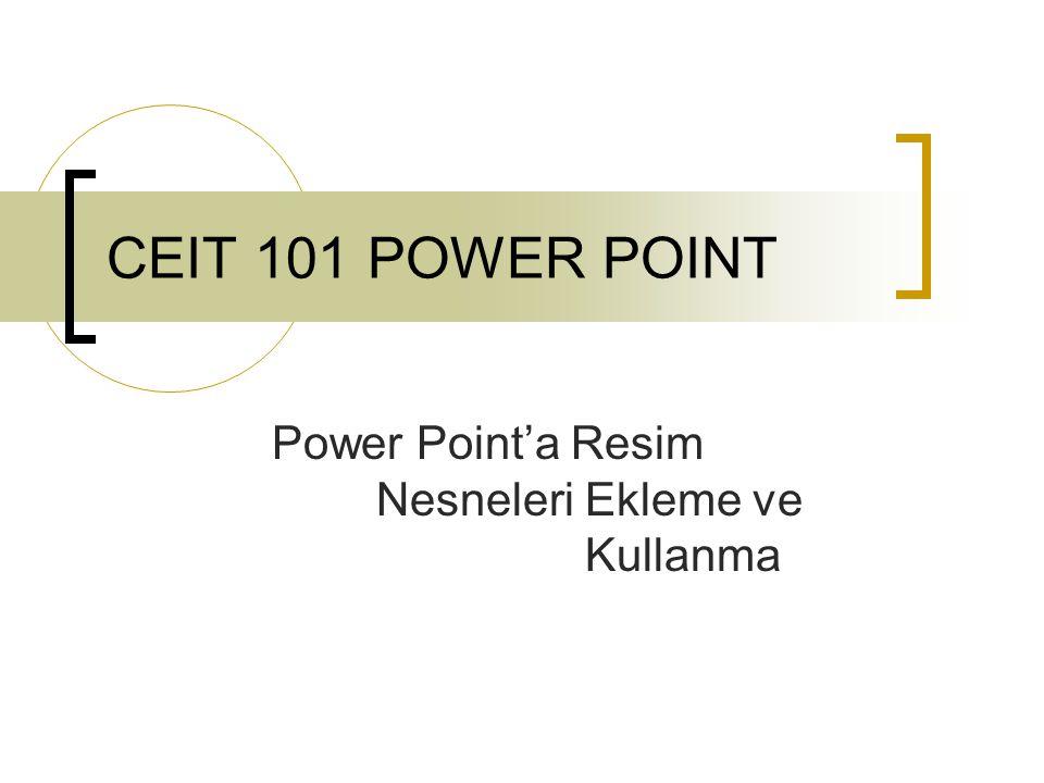 Power Point'a Resim Nesneleri Ekleme ve Kullanma