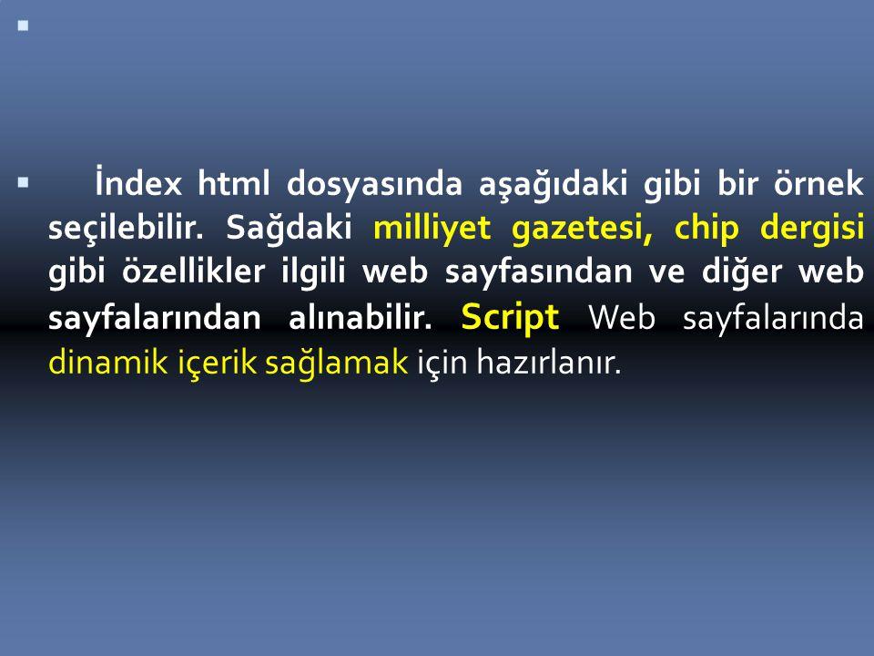 İndex html dosyasında aşağıdaki gibi bir örnek seçilebilir