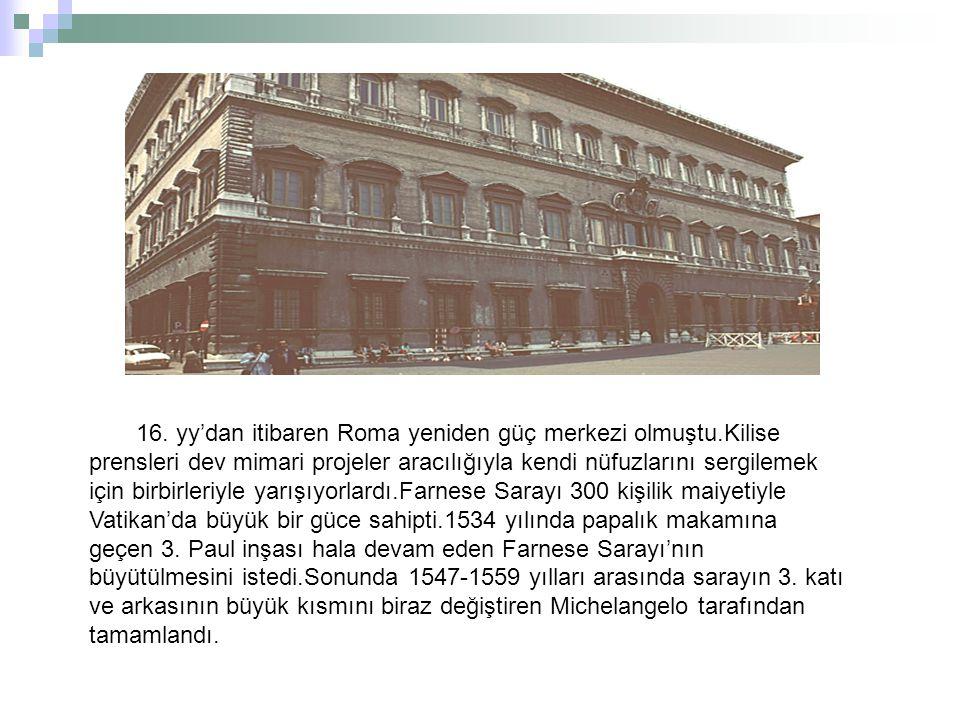 16. yy'dan itibaren Roma yeniden güç merkezi olmuştu