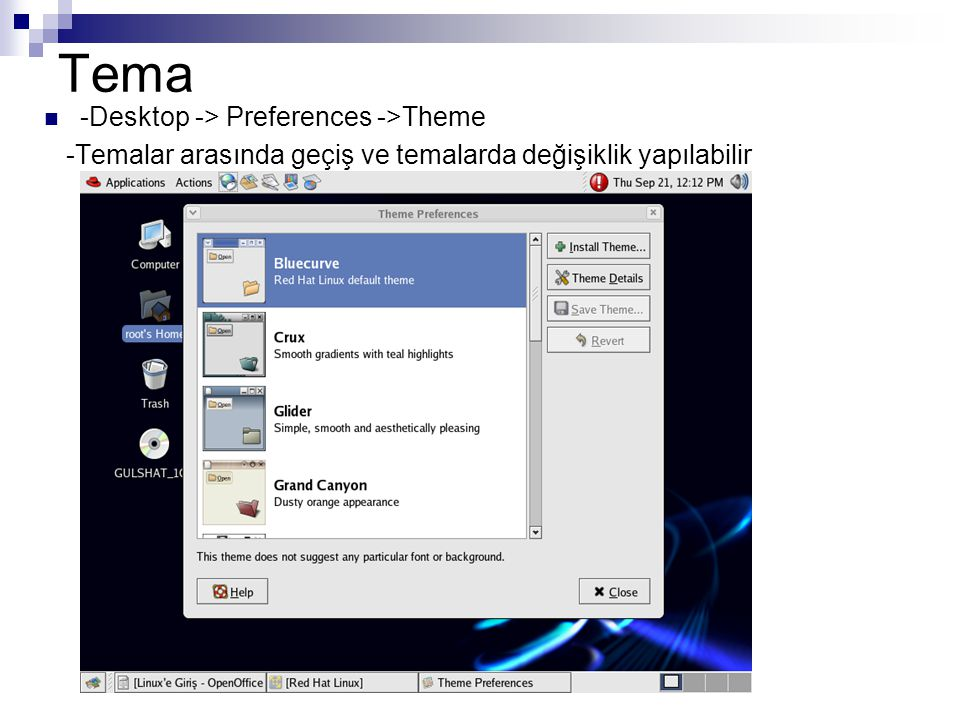 Tema -Desktop -> Preferences ->Theme