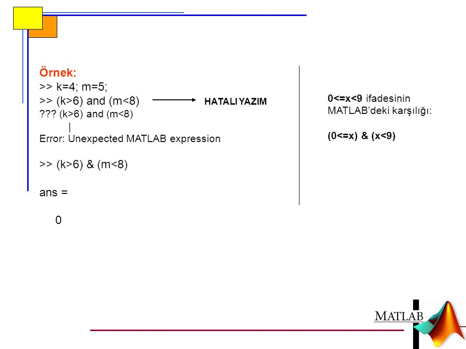 >> (k>6) and (m<8) HATALI YAZIM