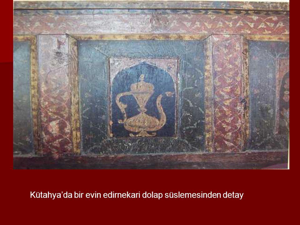 Kütahya'da bir evin edirnekari dolap süslemesinden detay