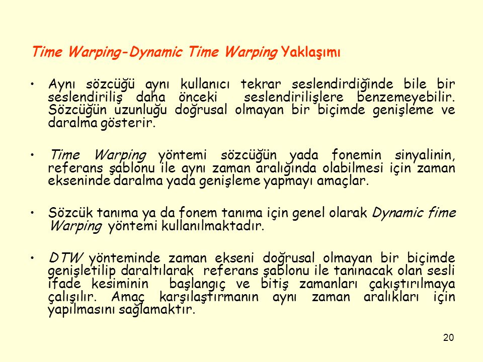 Time Warping-Dynamic Time Warping Yaklaşımı