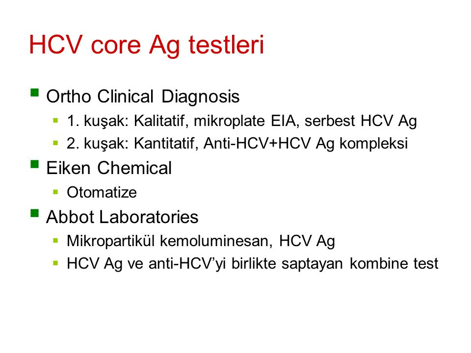 HCV core Ag testleri Ortho Clinical Diagnosis Eiken Chemical
