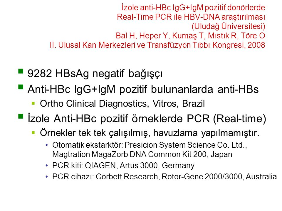 Anti-HBc IgG+IgM pozitif bulunanlarda anti-HBs