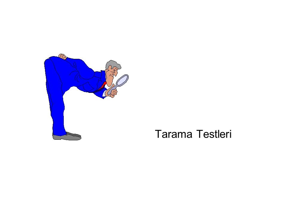 Tarama Testleri