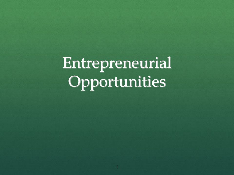 Entrepreneurial Opportunities
