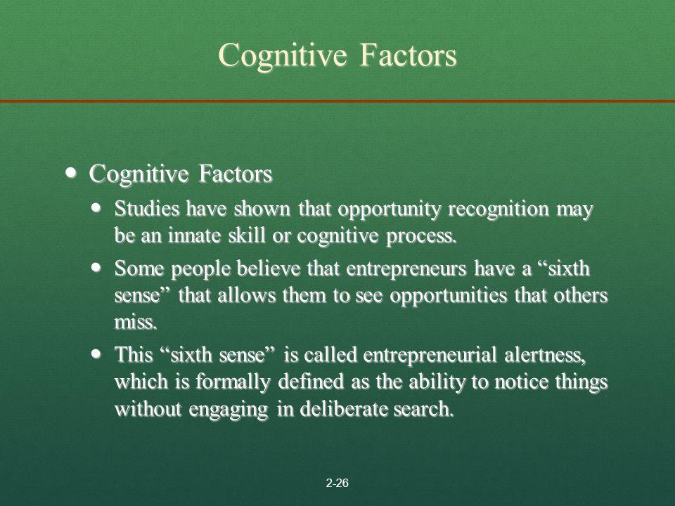 Cognitive Factors Cognitive Factors