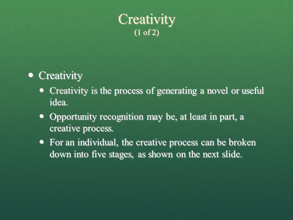 Creativity (1 of 2) Creativity