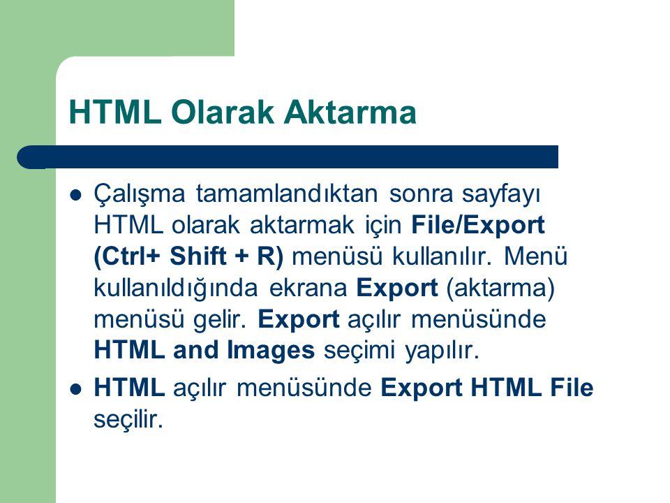 HTML Olarak Aktarma