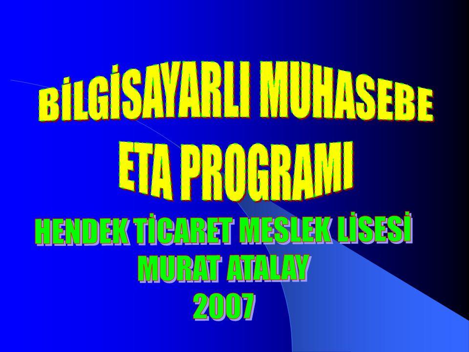 BİLGİSAYARLI MUHASEBE ETA PROGRAMI