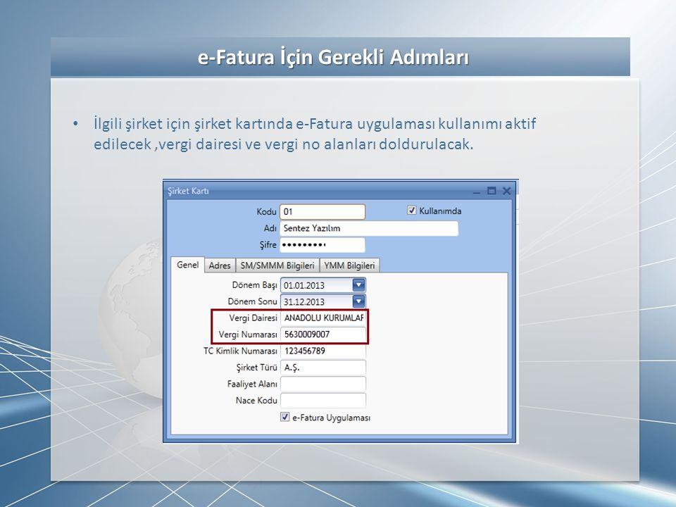 e-Fatura İçin Gerekli Adımları
