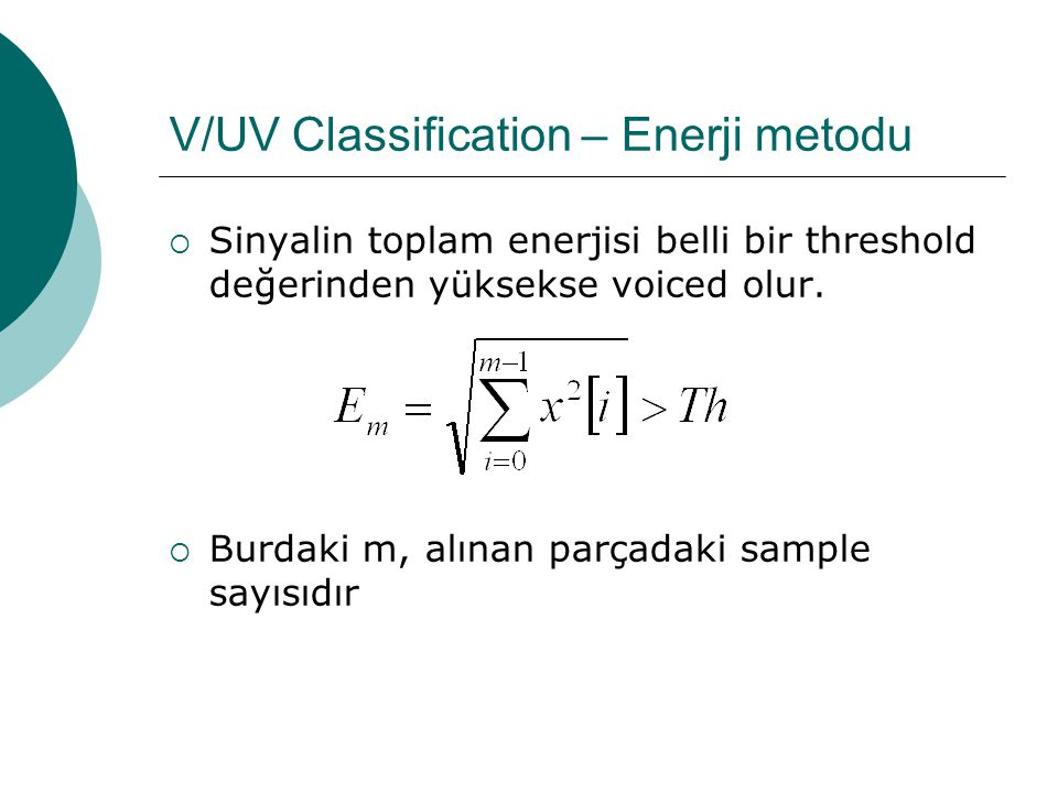 V/UV Classification – Enerji metodu