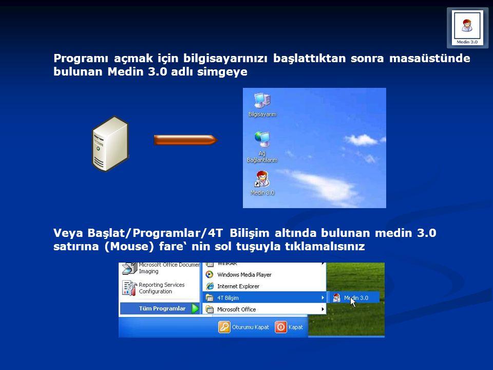 Programı açmak için bilgisayarınızı başlattıktan sonra masaüstünde bulunan Medin 3.0 adlı simgeye