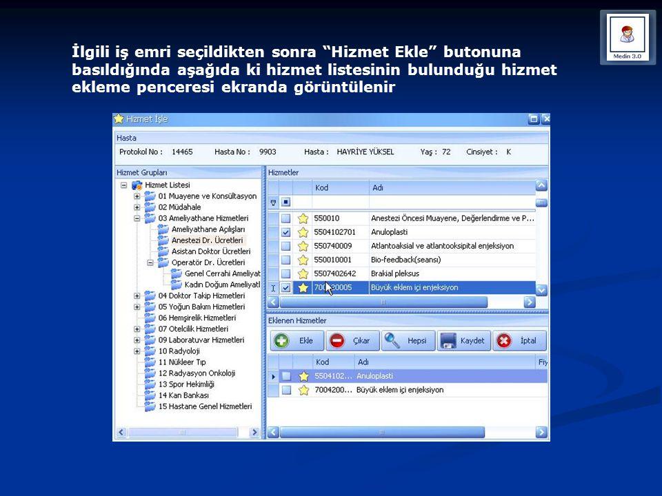 İlgili iş emri seçildikten sonra Hizmet Ekle butonuna basıldığında aşağıda ki hizmet listesinin bulunduğu hizmet ekleme penceresi ekranda görüntülenir