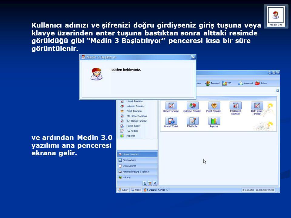 Kullanıcı adınızı ve şifrenizi doğru girdiyseniz giriş tuşuna veya klavye üzerinden enter tuşuna bastıktan sonra alttaki resimde görüldüğü gibi Medin 3 Başlatılıyor penceresi kısa bir süre görüntülenir.