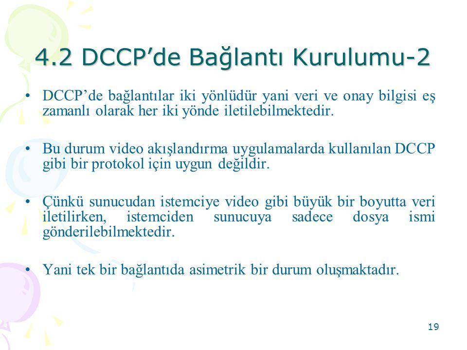 4.2 DCCP'de Bağlantı Kurulumu-2