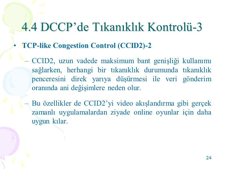 4.4 DCCP'de Tıkanıklık Kontrolü-3
