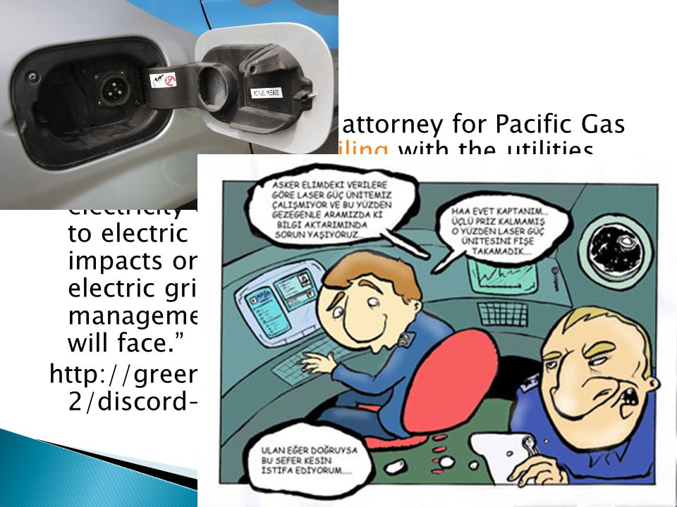 Christopher Warner, an attorney for Pacific Gas & Electric, wrote in a filing with the utilities commission. Managing the increased electricity consumption and load attributable to electric vehicles in order to avoid adverse impacts on the safety and reliability of the electric grid may be one of the most difficult management challenges that electric utilities will face.