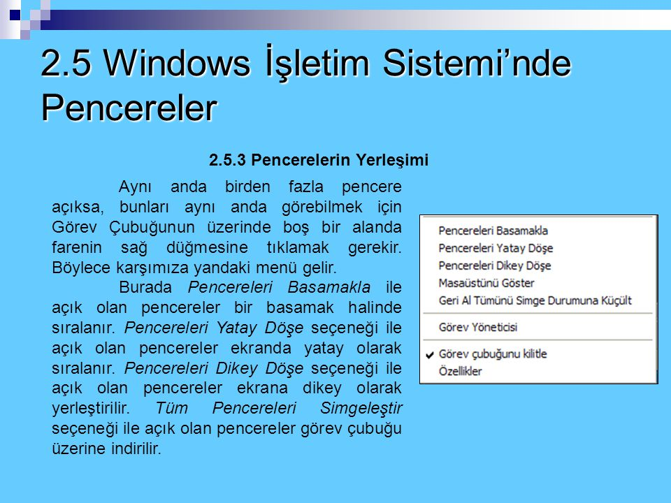 2.5 Windows İşletim Sistemi'nde Pencereler