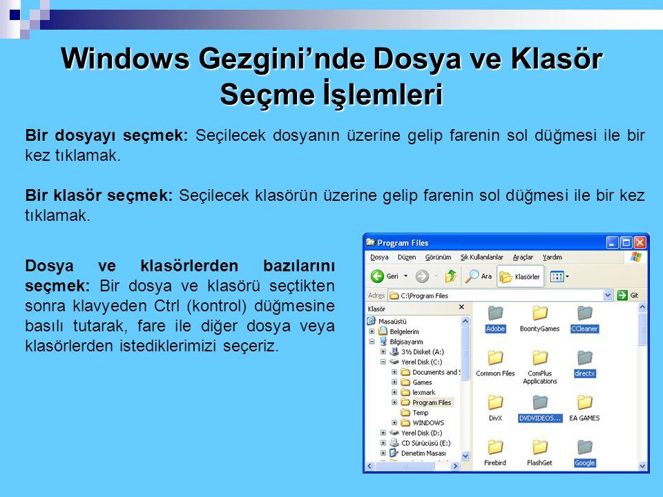 Windows Gezgini'nde Dosya ve Klasör Seçme İşlemleri