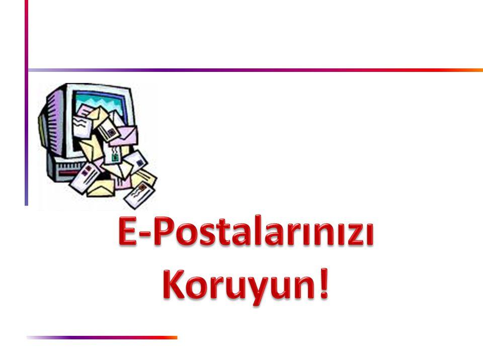 E-Postalarınızı Koruyun!