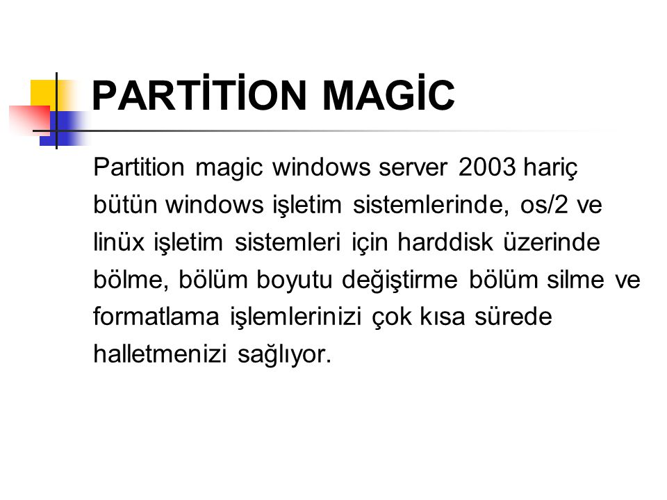PARTİTİON MAGİC