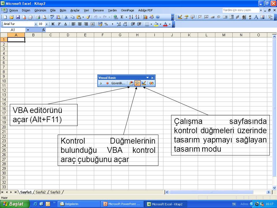 VBA editörünü açar (Alt+F11)