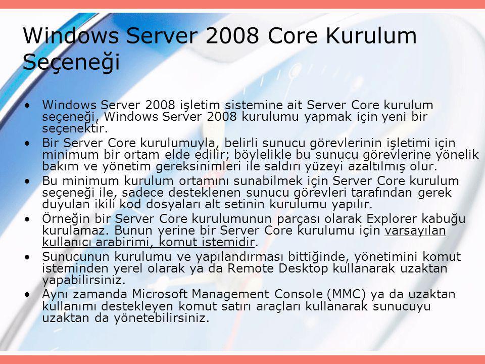 Windows Server 2008 Core Kurulum Seçeneği