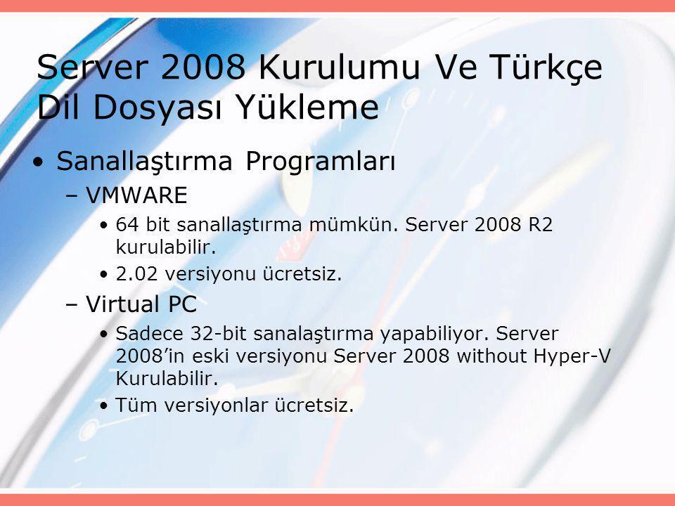 Server 2008 Kurulumu Ve Türkçe Dil Dosyası Yükleme