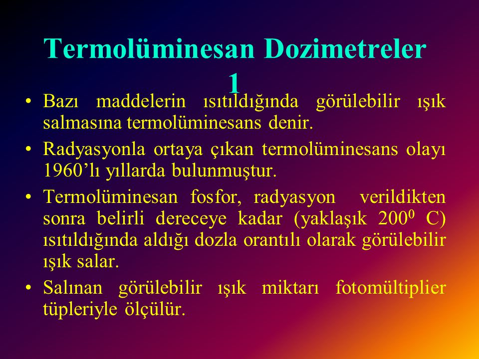 Termolüminesan Dozimetreler 1
