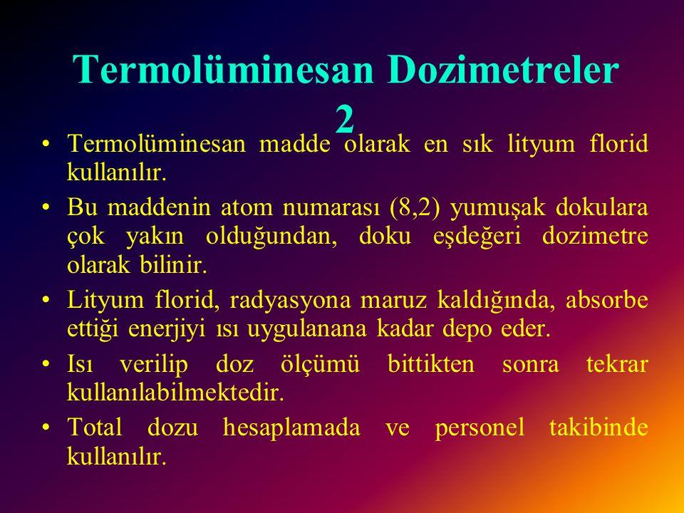 Termolüminesan Dozimetreler 2