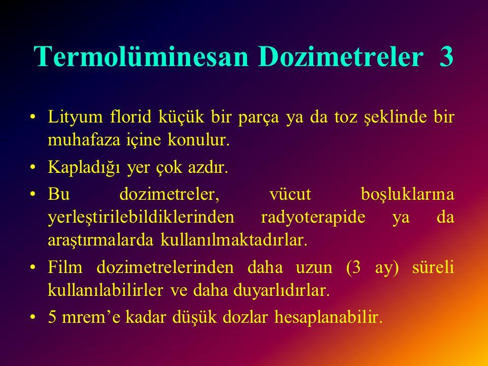 Termolüminesan Dozimetreler 3