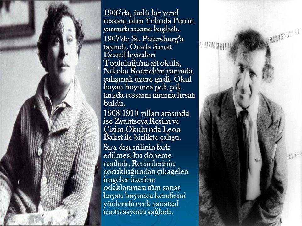 1906'da, ünlü bir yerel ressam olan Yehuda Pen in yanında resme başladı.