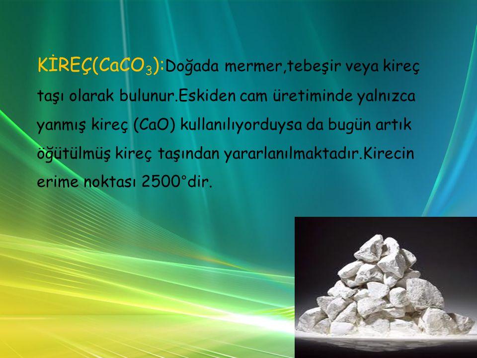 KİREÇ(CaCO3):Doğada mermer,tebeşir veya kireç taşı olarak bulunur