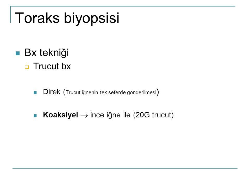 Toraks biyopsisi Bx tekniği Trucut bx