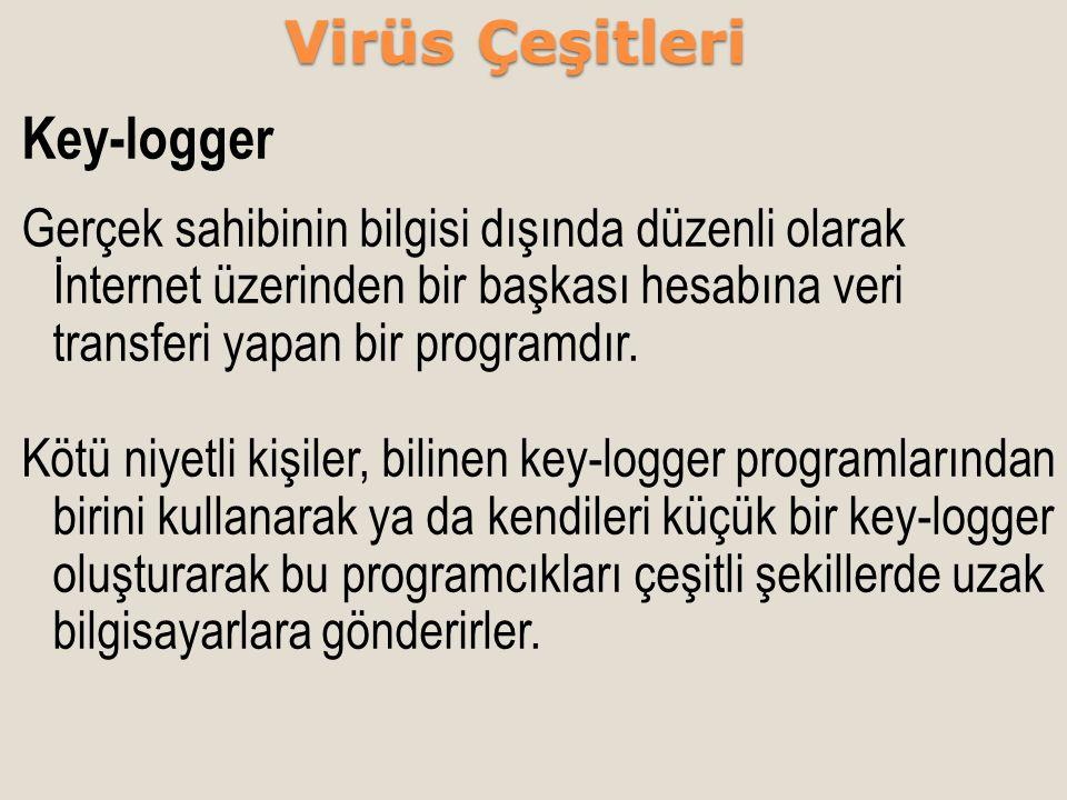 Virüs Çeşitleri Key-logger