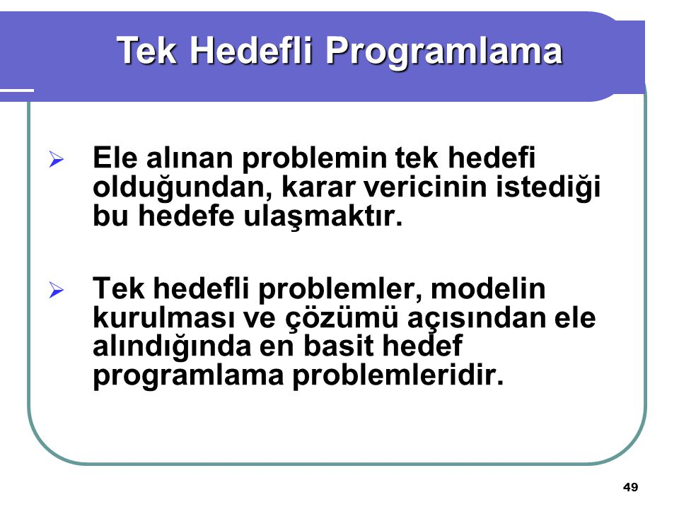 Tek Hedefli Programlama