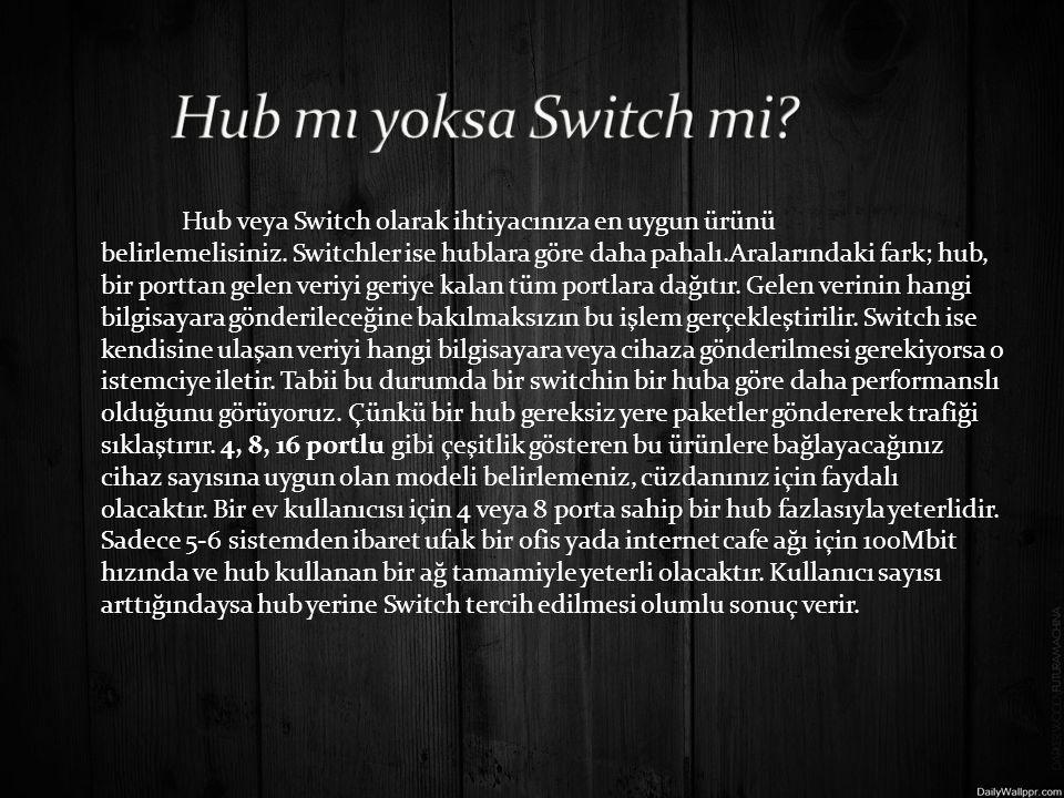 Hub mı yoksa Switch mi