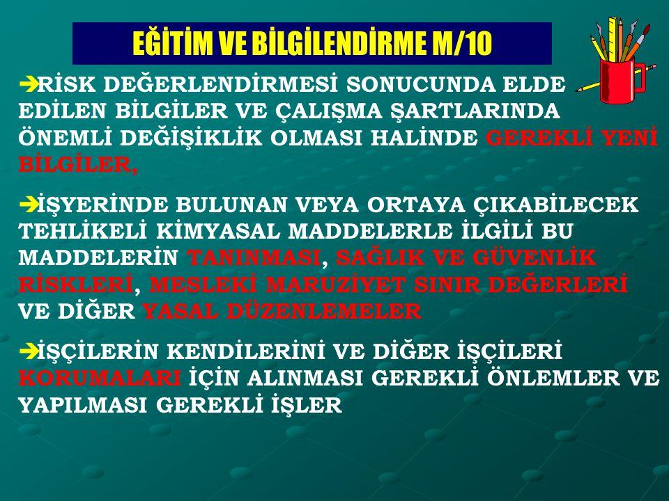 EĞİTİM VE BİLGİLENDİRME M/10